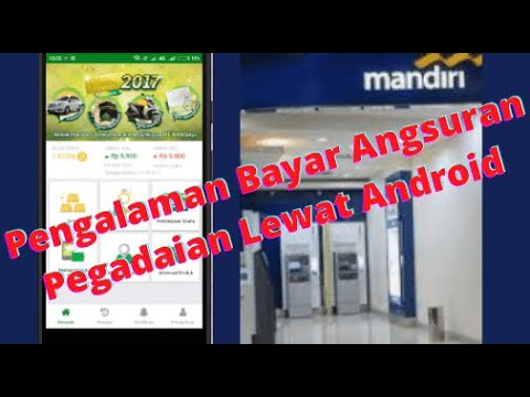 Begini Cara Bayar Angsuran Pegadaian Lewat Android + ATM Mandiri (Pinjaman pegadaian Mikro)