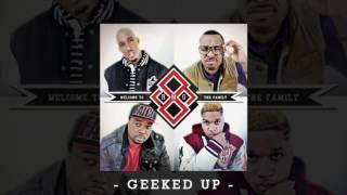 Geeked Up  (feat. Canon, Chad Jones, Derek Minor & Tony Tillman) [Official Audio]