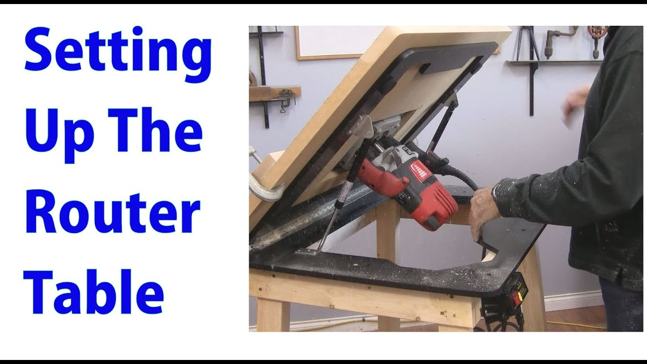 Setting Up And Using A Router Table  A Woodworkweb Video