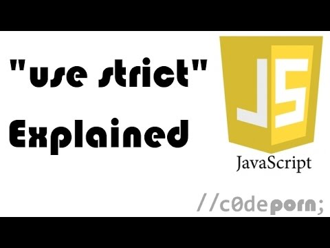 "JavaScript's ""Use Strict"" Explained"