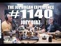 Joe Rogan Experience #1140 - Joey Diaz