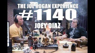 Joe Rogan Experience #1140 - Joey Diaz Video