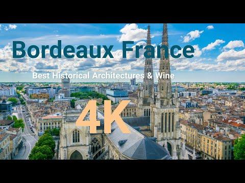 Bordeaux, Nouvelle-Aquitaine (France) in 4K |  Best Historical Architectural  Location & Wine