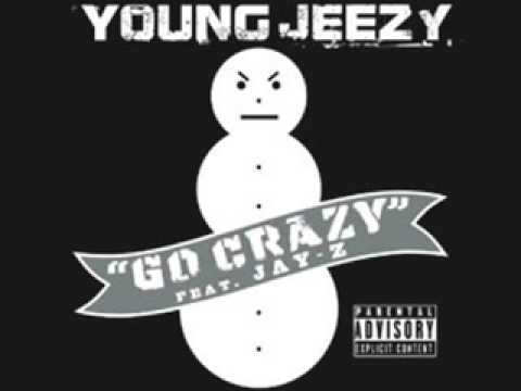 Young Jeezy ft Jay Z Go Crazy