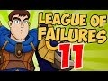 League Of Failures 11