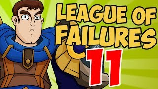 League of Failures #11