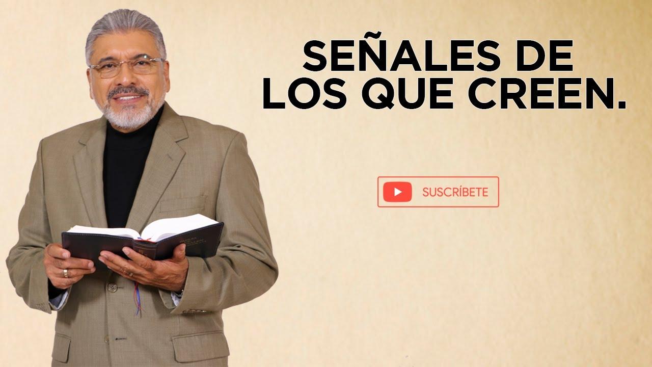 PREDICA CATÓLICA 120 - SEÑALES DE LOS QUE CREEN - SALVADOR GÓMEZ
