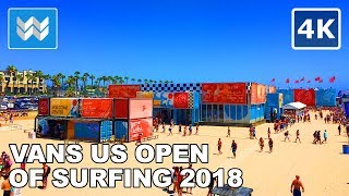 Walking tour of Vans US Open of Surfing 2018 in Huntington Beach, California 【4K】