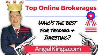 Online Brokerages: Best Top-Ranked for Trading & Investing - Review - AngelKings.com