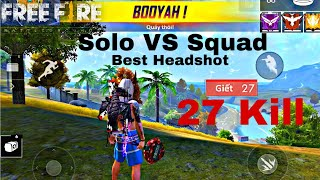 FreeFire Ranked Solo VS Squad 27kill Cực Gắt