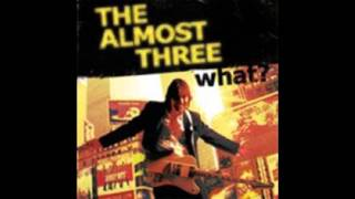 The Almost Three -  Brush with the blues