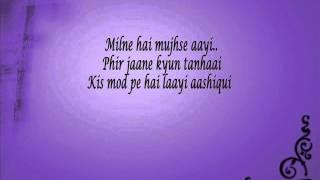 milne hai mujse aayi lyrics  aashiqui 2