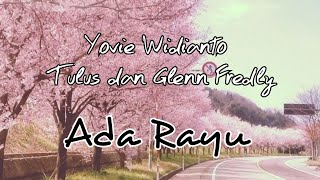Gambar cover Yovie Widianto Tulus dan Glenn Fredly - Adu Rayu Lyrics