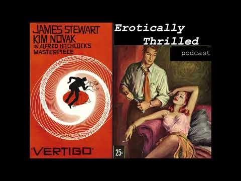 Erotically Thrilled- Vertigo (1958)