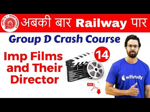 9:40 AM - Group D Crash Course | Imp Films and Their Director By Bhunesh Sir | Day #14