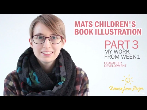 WK 1 Part 3 MATS Illustrating Children's Books Course review and experience - by Romica Spiegl Jones