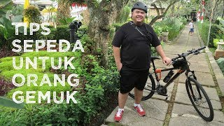 Tips Sepeda Untuk Orang Gemuk | Cycling Tips For Fat People [English Sub]
