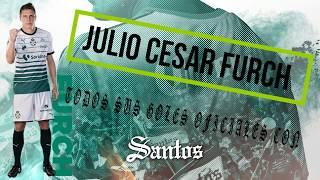Julio Furch- All Goals Santos Laguna