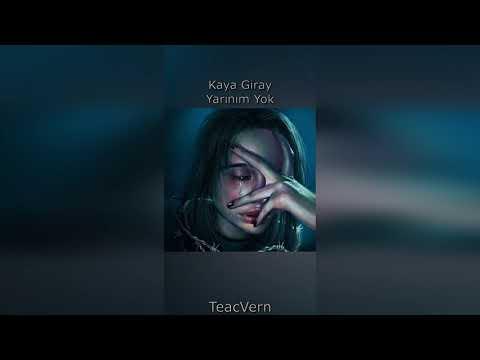 Kaya Giray - Yarınım Yok [slowed+reverb]