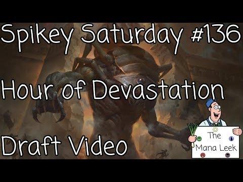 Hour of Devastation Draft (September 9th): Draft Video - Spikey Saturday #136