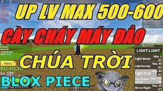 Blox Piece (Roblox) Up Max Lv 500 - 600 Trong Vòng 2H