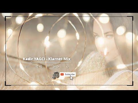 Kadir YAGCI - Klarnet Mix