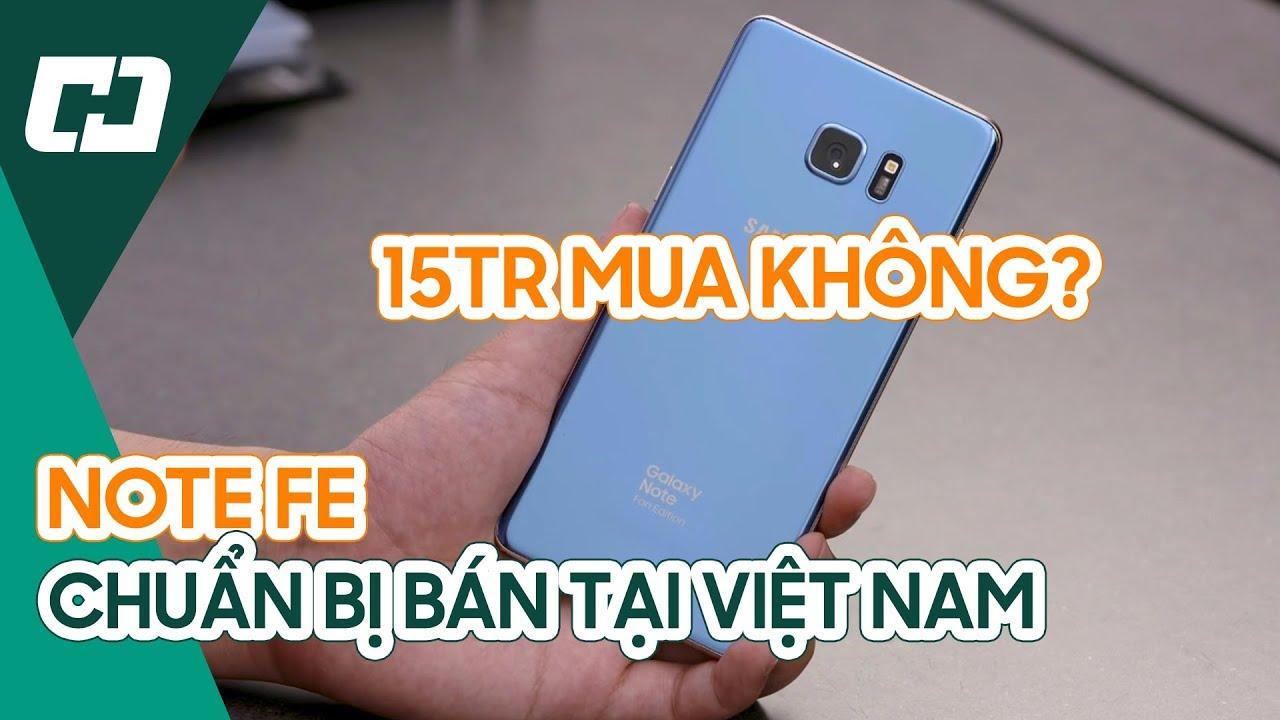[Sắp mở bán] Samsung Galaxy Note FE chính hãng giá tham khảo 13tr - Anh em có mua không?