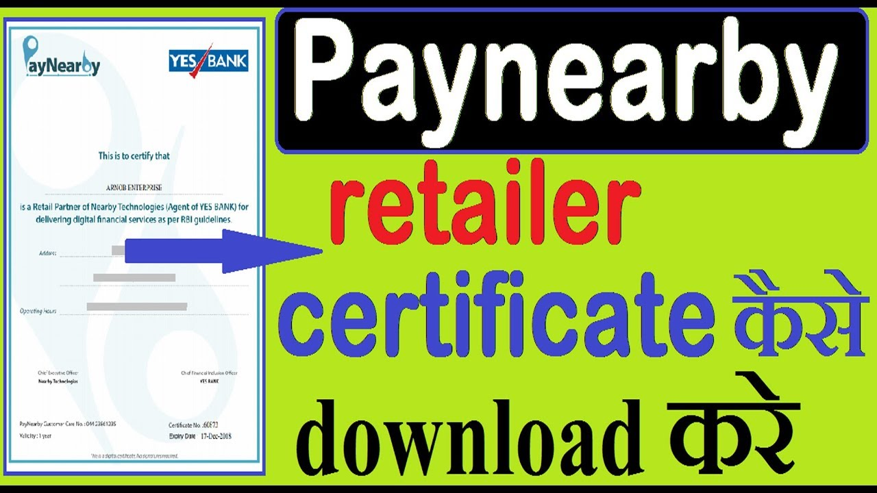 Paynearby Yes Bank Retailer Certificate Download