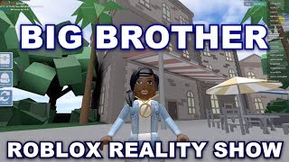 BIG BROTHER.. BUT ROBLOX VERSION | ROBLOX ROLEPLAY
