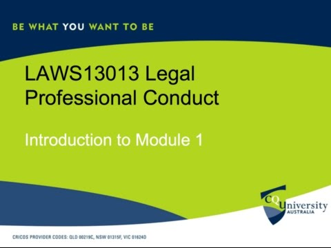 Legal Professional Conduct Module 1