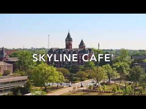 Skyline Cafe' Auburn, AL - Grand Opening in Spring 2018 - OFFICIAL VIDEO.  (TY Production)