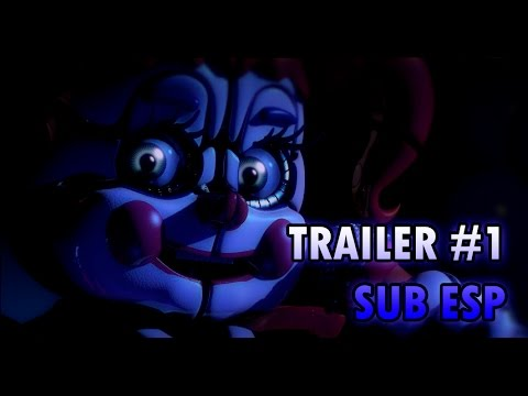 FIVE NIGHTS AT FREDDY'S SISTER LOCATION | Trailer #1 Subtitulado al Español | Scott Cawthon Trailer
