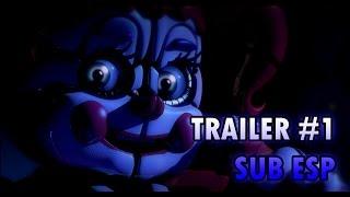 FIVE NIGHTS AT FREDDY'S SISTER LOCATION | Trailer #1 Subtitulado al Español | Scott Cawthon Trailer
