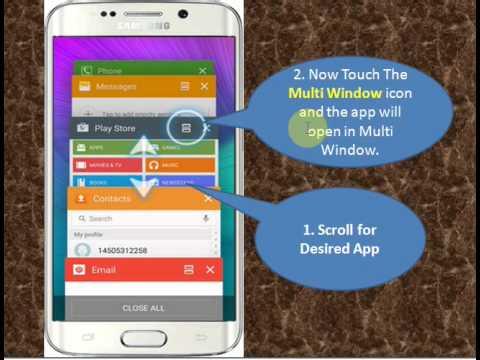 Samsung Galaxy S6 Edge:How to Use Multi Windows