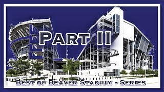 BEST Beaver Stadium Crowd Reactions - Penn State Nittany Lion Football - StateLionPro - Part II