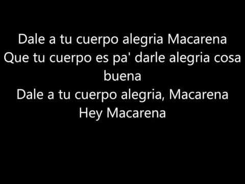 Macarena, Los Del Rio, Lyrics,(Hey Macarena!)