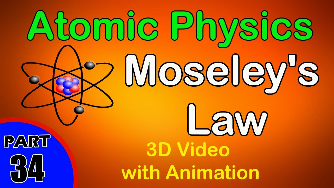 Moseleys law atomic physicsclass 12 physics subject notes moseleys law atomic physicsclass 12 physics subject notes lectures cbseiitjeeneet youtube gamestrikefo Images