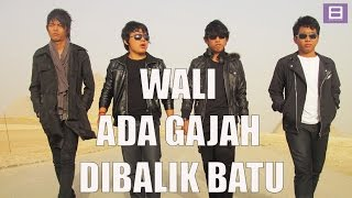 Download lagu Wali - Ada Gajah Di Balik Batu [Video Lirik]