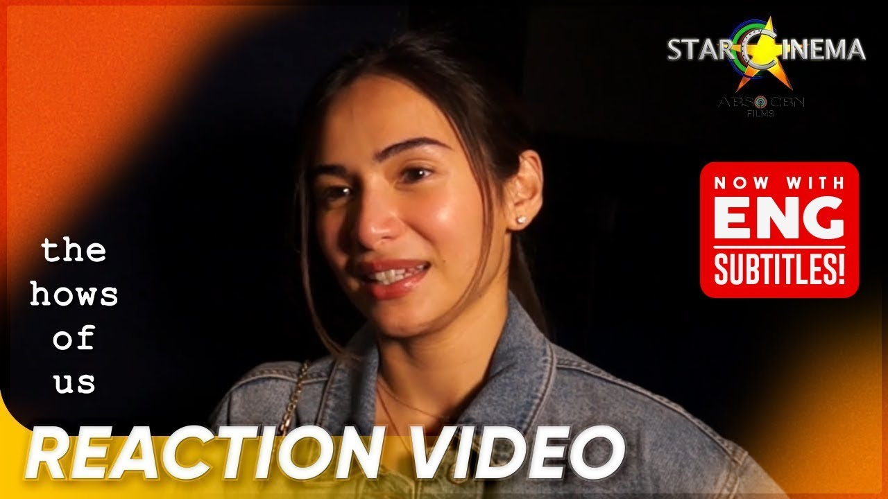 Download The Hows of Us Reactions   Jennylyn Mercado   'The Hows of Us'