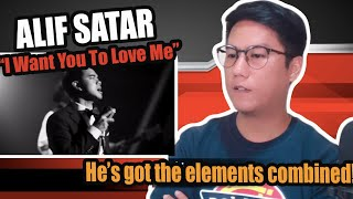 Alif Satar - I Want You To Love Me | SINGER REACTS
