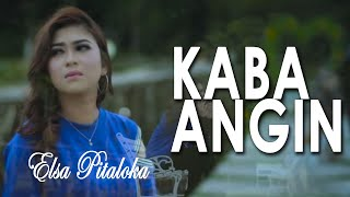 Download ELSA PITALOKA- KABA ANGIN [ OFFICIAL MUSIC LYRIC] LAGU MINANG TERBAIK