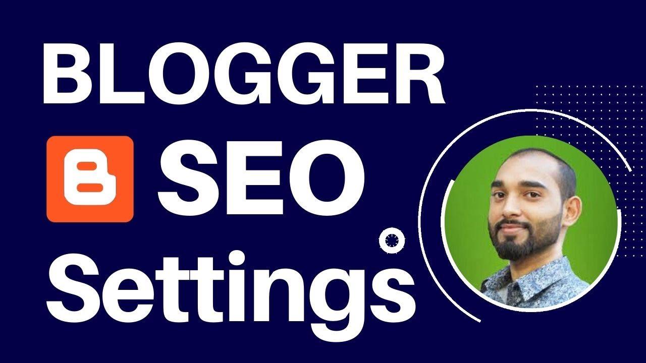 Download Blogger SEO Settings | XML Sitemap | Robots.txt - Full Tutorial