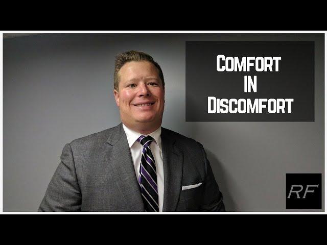 Comfort in Discomfort