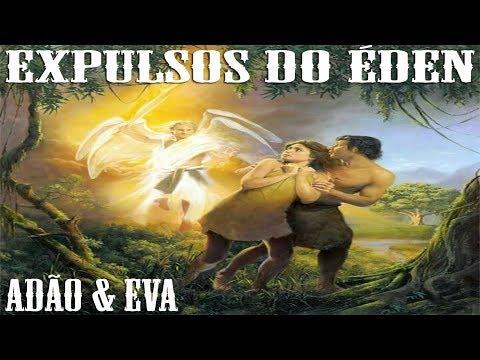 ADÃO E EVA EXPULSOS POR DEUS