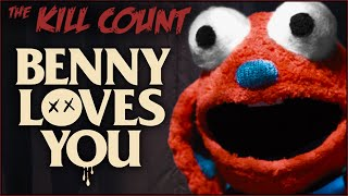 Benny Loves You (2019) KILL COUNT