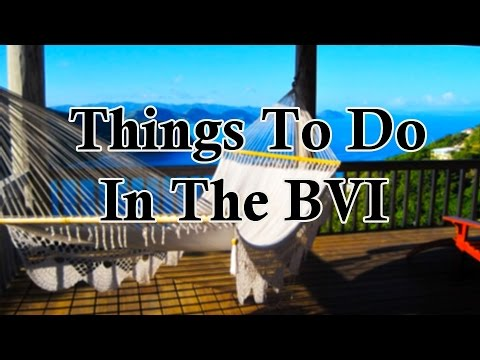 Things To Do and Places To Visit In The BVI!