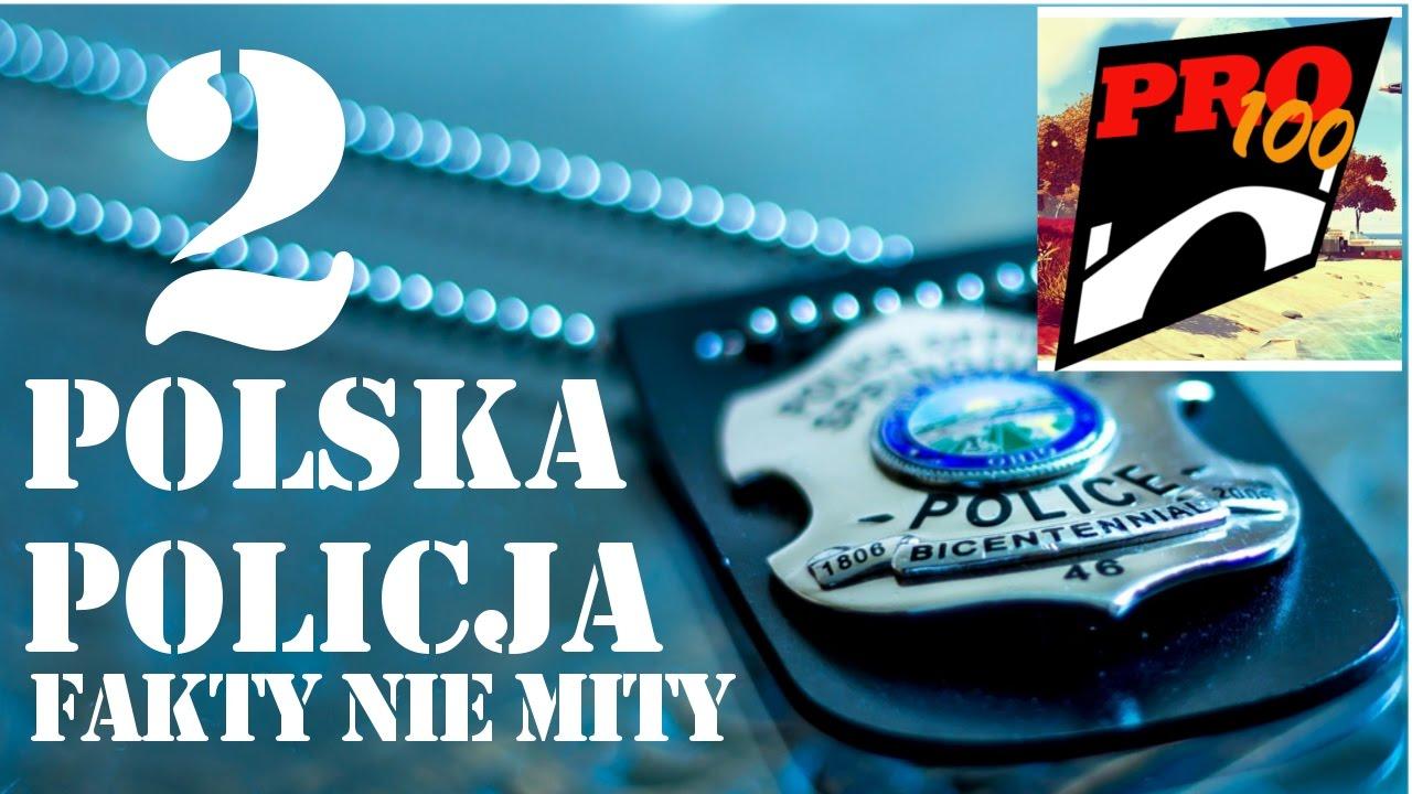 POLSKA POLICJA - FAKTY NIE MITY  II
