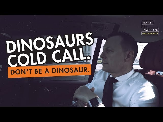 Dinosaurs cold call. Don't be a dinosaur