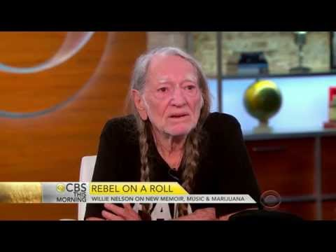 Willie Nelson on Marijuana