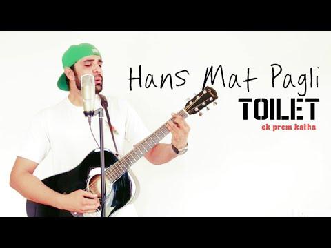 Hans Mat Pagli - Sonu Nigam | Toilet - Ek Prem Katha | Acoustic Guitar Cover Song | Sad Version